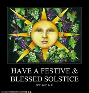 HAVE A FESTIVE & BLESSED SOLSTICE