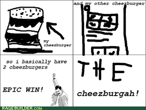 i have 2 cheezburgers