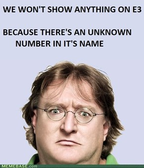 Gabe Newell just being Gabe Newell