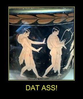 DAT ASS!