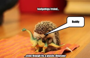 ...even though its a plastic dinosour