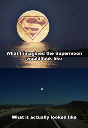 The Supermoon Was Super Disappointing