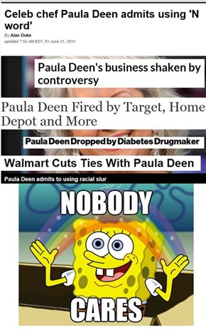 Other than her corporate sponsors.