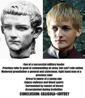 Caligula=Joffrey [SPOILERS]