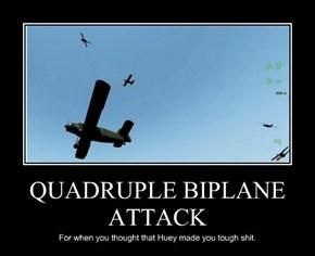 QUADRUPLE BIPLANE ATTACK