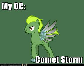 My OC:  Comet Storm