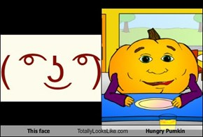 This face Totally Looks Like Hungry Pumkin