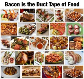 Bacon: The Edible Duct Tape