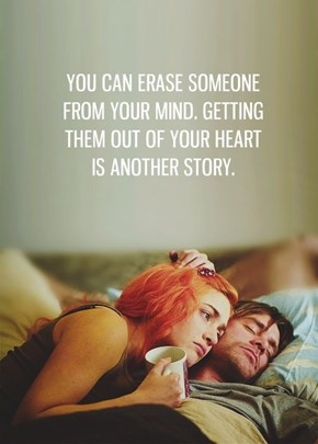 There's No Such Thing as Eternal Sunshine