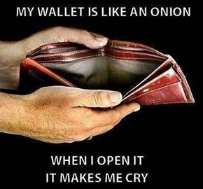 At Least You Have a Wallet