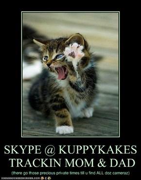 SKYPE @ KUPPYKAKES  TRACKIN MOM & DAD