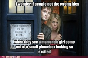 If the Police Box is Wibbly-Wobbling, Don't Come a-Knocking