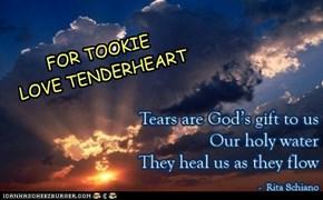 FOR TOOKIE LOVE TENDERHEART