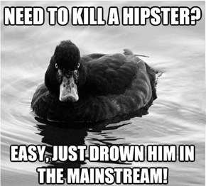 Advice Mallard's evil cousin
