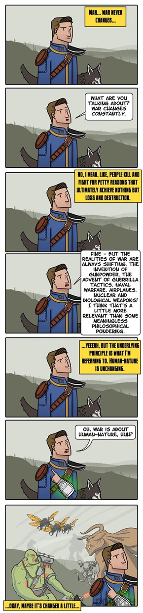 Does War Never Really Change?