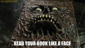 I can read your book like a face.