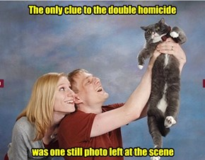 The only clue to the double homicide