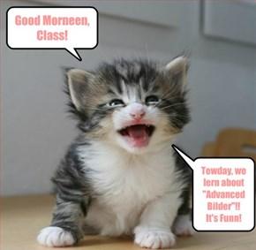 Good Morneen, Class!
