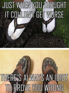 Because Flip-Flops Are Just Too Hard on My Arches