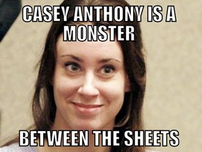 Casey Anthony is Still A Monster