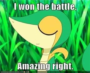 I won the battle.  Amazing right.