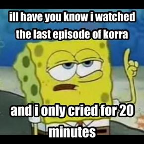 who am i kidding, i cried for 20 days!