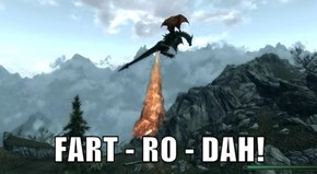 FART - RO - DAH!