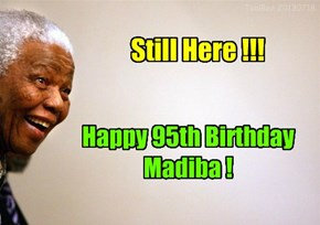 Nelson Mandela is 95 Today!