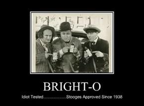 BRIGHT-O
