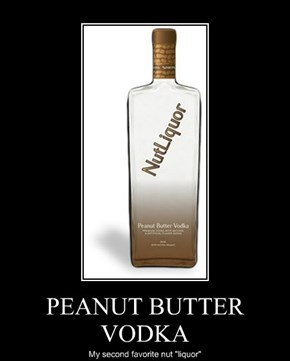 PEANUT BUTTER VODKA
