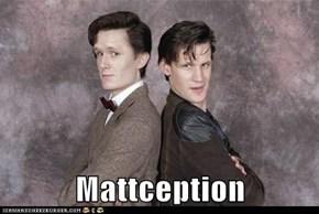 Mattception