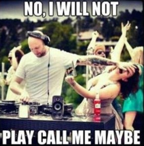 The DJ Booth is No Place For Games