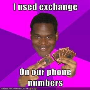 I used exchange  On our phone numbers