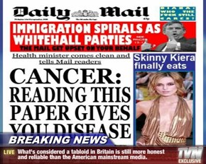 BREAKING NEWS - What's considered a tabloid in Britain is still more honest and reliable than the American mainstream media.