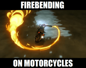 FIREBENDING ON MOTORCYCLES