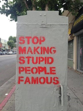 This Graffiti Speaks the Truth About Terrible Celebrities