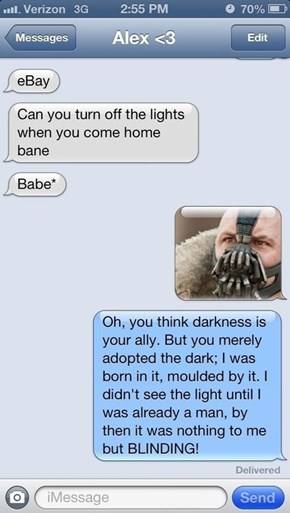 Can You Imagine Dating Bane?