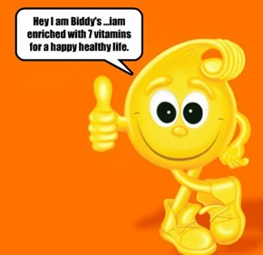 Hey I am Biddy's ...iam enriched with 7 vitamins for a happy healthy life.