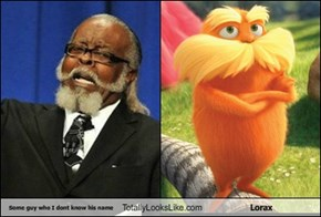 Some guy who I dont know his name Totally Looks Like Lorax