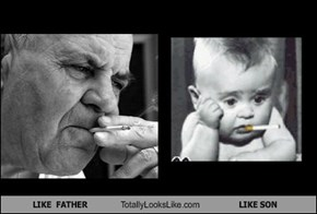 LIKE  FATHER  Totally Looks Like LIKE SON