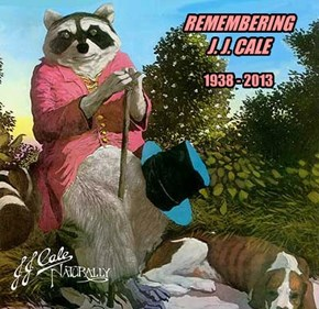 REMEMBERING  J. J. CALE