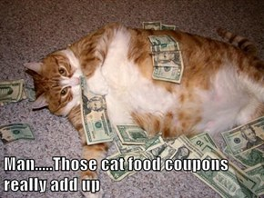 Man.....Those cat food coupons really add up