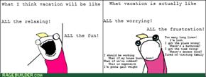 Vacation Expectations vs Reality