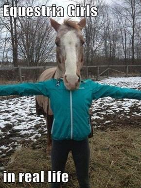 A Horse in a Girl Costume...No, a Girl in a Horse Costume...