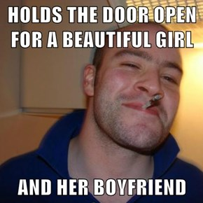 HOLDS THE DOOR OPEN FOR A BEAUTIFUL GIRL  AND HER BOYFRIEND