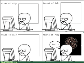 Oh my, It's the Fourth of July
