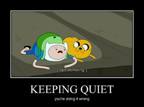 KEEPING QUIET