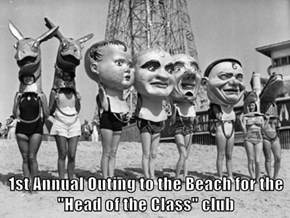 "1st Annual Outing to the Beach for the ""Head of the Class"" club"