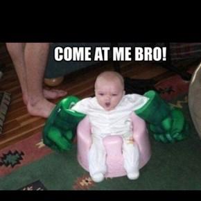 Baby Hulk Smash!