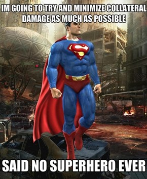 Superman Loves Destruction